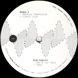 """Mihail P / Spin Fidelity - Waves of Magnetism EP - 12"""" (MS001)"""