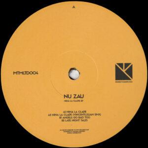 "Nu Zau - Nina La Clape EP (Incl. VincentIulian Remix) - 12"" (MTMLTD004)"