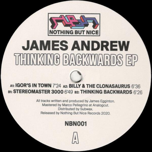"""James Andrew - Thinking Backwards (Repress) - 12"""" (NBN001)"""