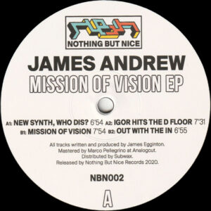 "James Andrew - Mission Of Vision EP - 12"" (NBN002)"