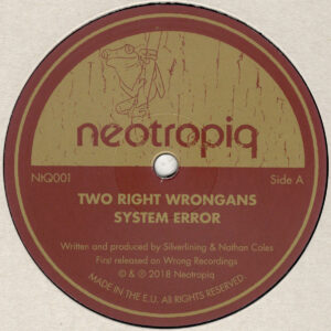 """Two Right Wrongans - System Error - 12"""" (NtQ001)"""