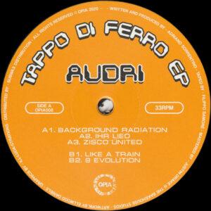 """Audri - Tappo Di Ferro EP - 12"""" (OPIA008)"""