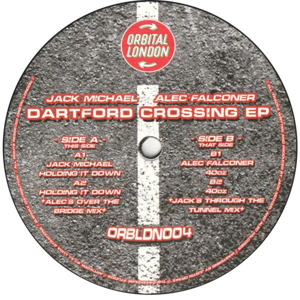 "Jack Michael / Alec Falconer - Dartford Crossing EP - 12"" (ORBLDN004)"