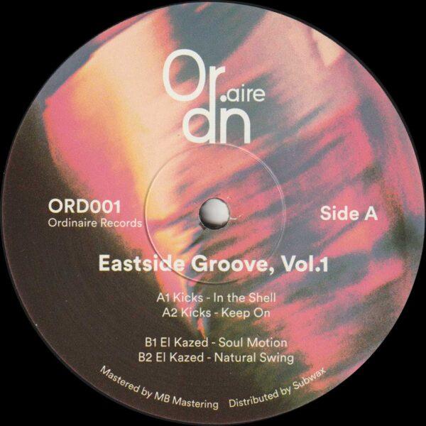 """Kicks / El Kazed - Eastside Groove, Vol.1 - 12"""" (ORD001)"""