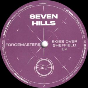 "Forgemasters - Skies Over Sheffield EP (Incl. Luca Lozano, John Shima and 96 Back Remixes) - 12"" Black vinyl (SHR000)"