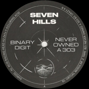 """Binary Digit - Never Owned A 303 - 12"""" (SHR001)"""