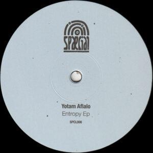 """Yotam Aflalo - Entropy Ep (Incl. Reedale Rise Remix) - 12"""" (SPCL006)"""