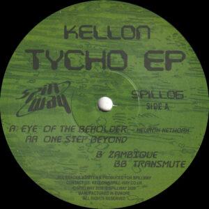 "Kellon - Tycho EP - 12"" (SPILL06)"