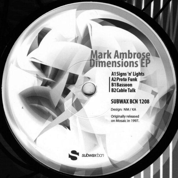 "Mark Ambrose - Dimensions EP - 12"" (SUBWAX BCN 1208)"