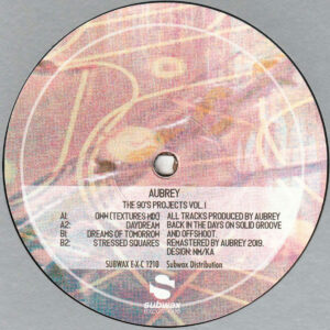 "Aubrey - The 90's Project Vol. 1 - 12"" (SUBWAX E-X-C 1210)"