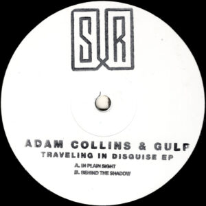 Adam Collins & Gulp - Traveling in Disguise EP (SURLTD01)