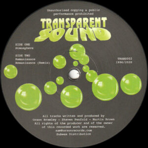 "Transparent Sound - Atmosphere / Remanisance - 12"" (TRANS002)"
