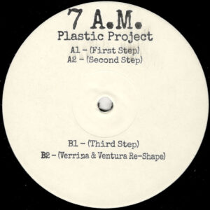 "Plastic Project - 7 A.M. (Incl. Verrina & Ventura Re-Shape) - 12"" (WLD001R)"
