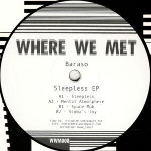 Baraso - Sleepless EP - 12 (WWM008)