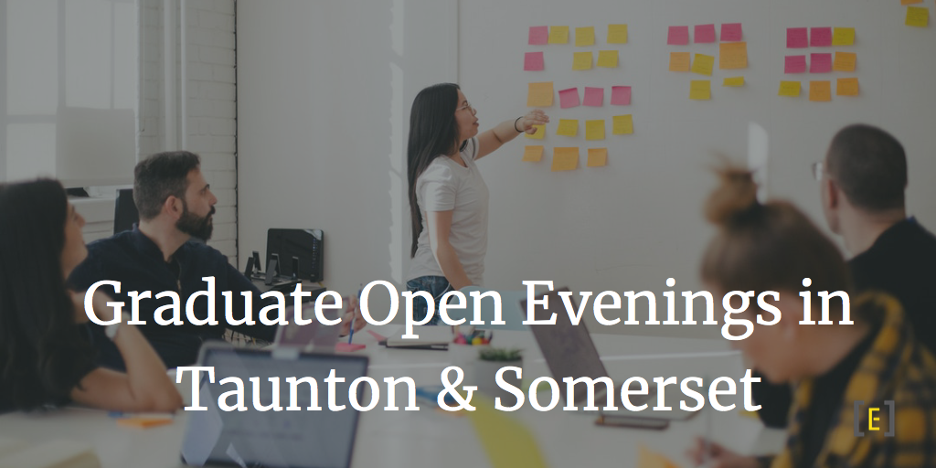 Graduare Open Evenings Taunton & Somerset