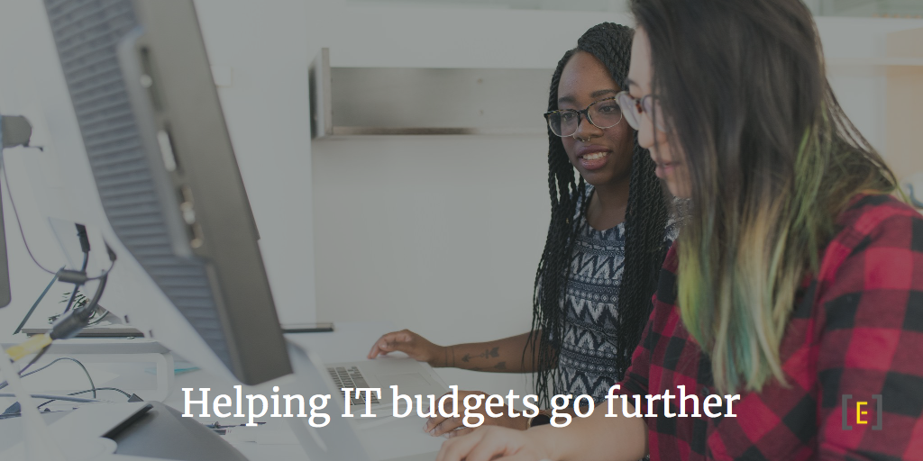 Helping IT budgets go further