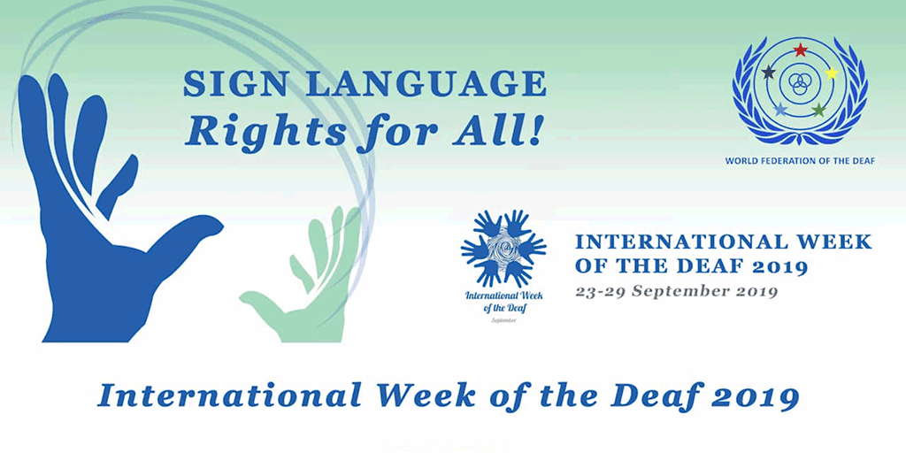 International Week of the Deaf 2019