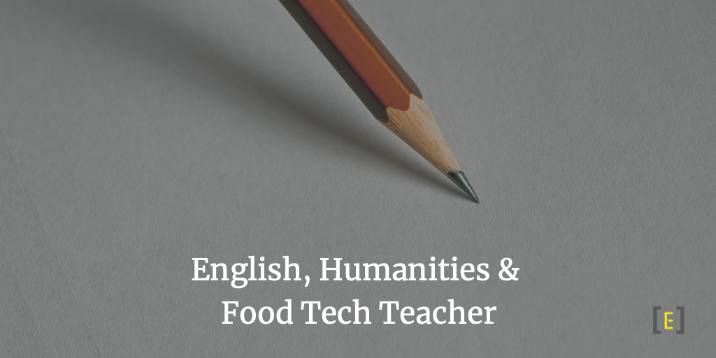 English, Humanities & Food Tech Teacher