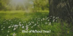 End of School year!