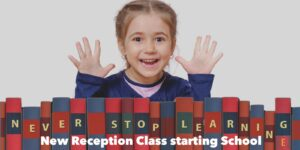 New Reception class starting School