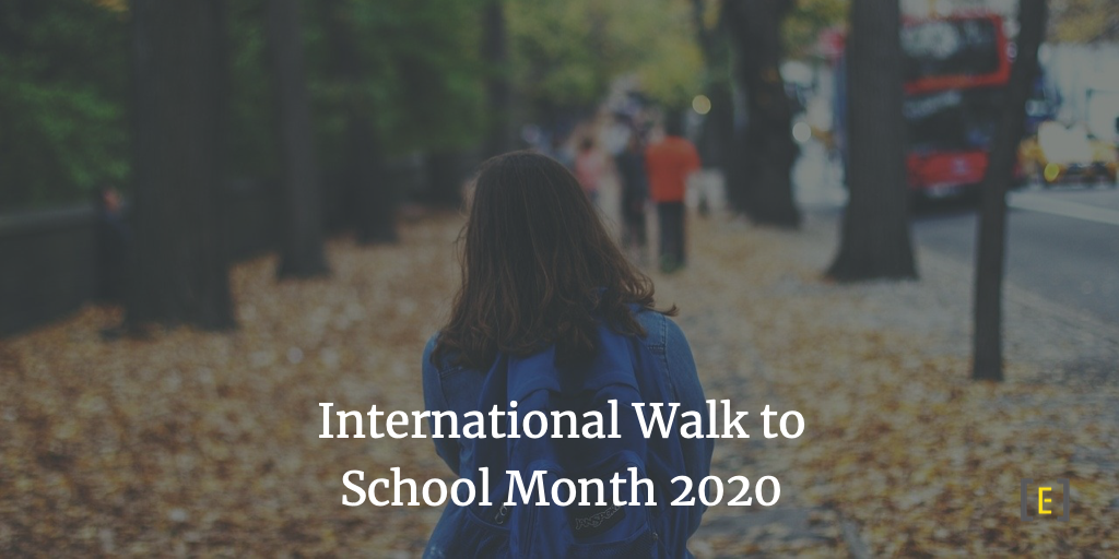 International Walk to School Month 2020