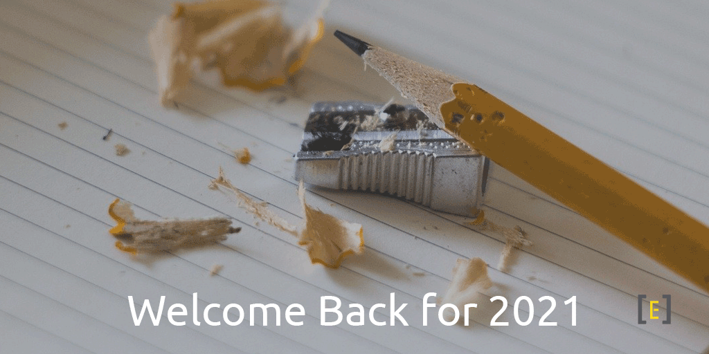 Welcome back for 2021