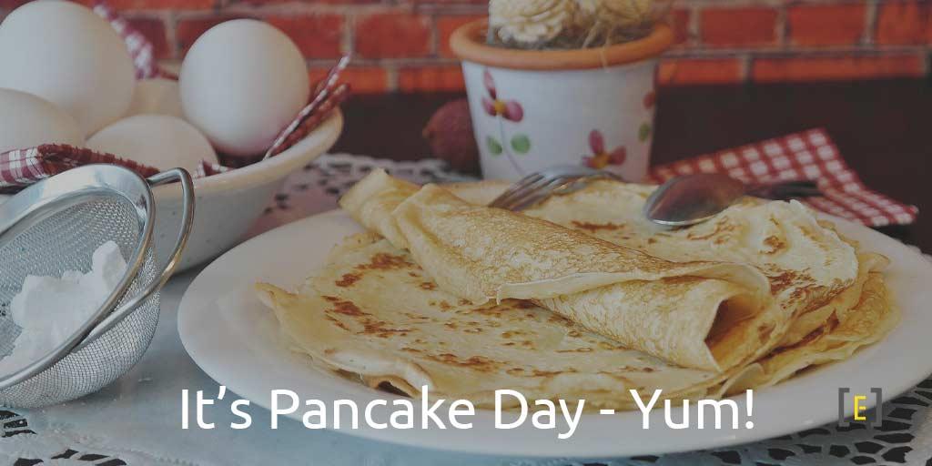 It's Pancake Day - Yum!