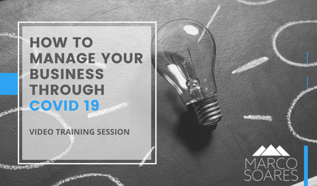 how to manage your business through covid19