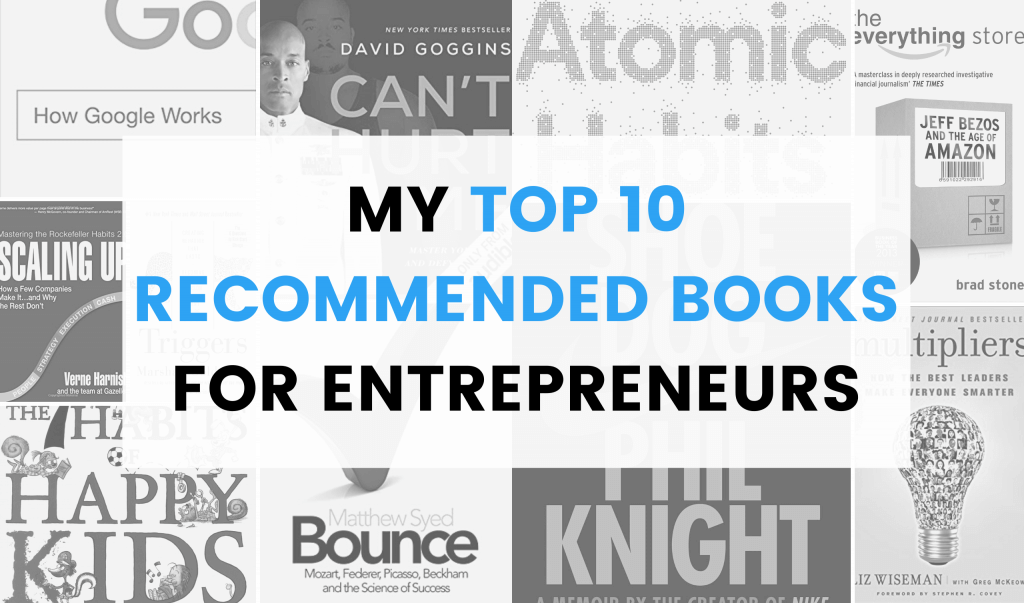 My top 10 recommended books for entrepreneurs