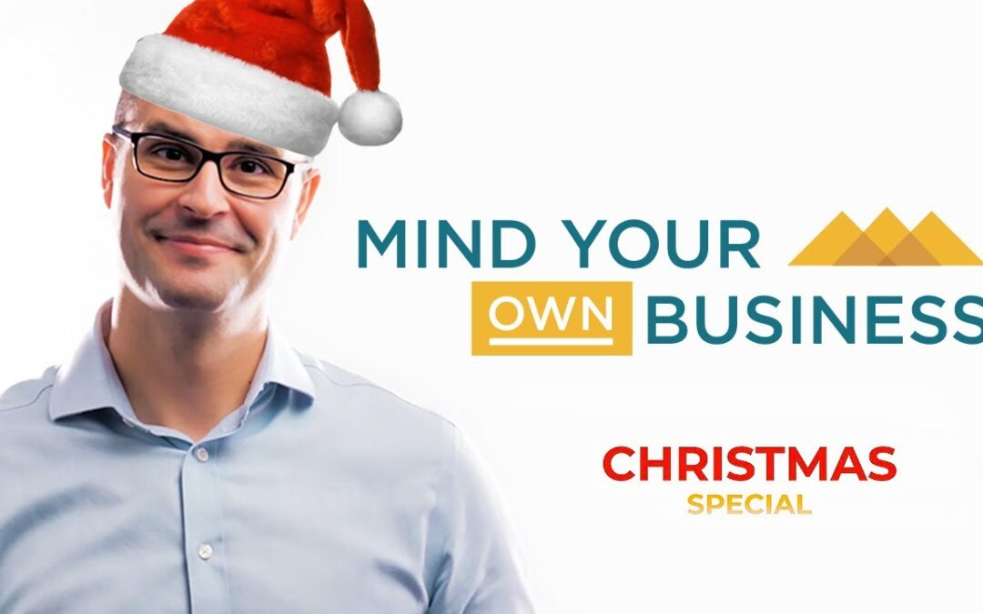 Christmas Special 2020: Mind Your Own Business