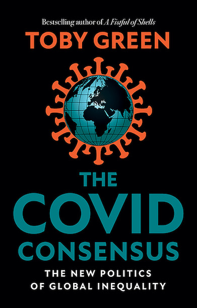 Book Review: The COVID Consensus- The New Politics of Global Inequality by Toby Green