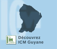 ICM – Guyane