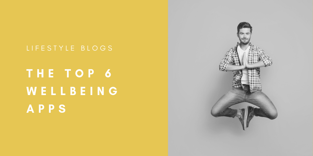 top 6 wellbeing apps