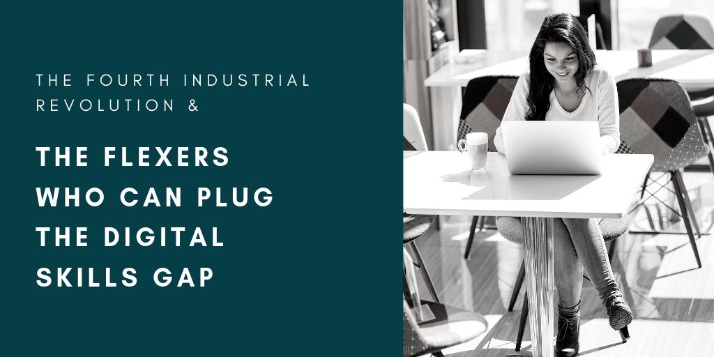 4IR and the flexers who can plug the digital skills gap.