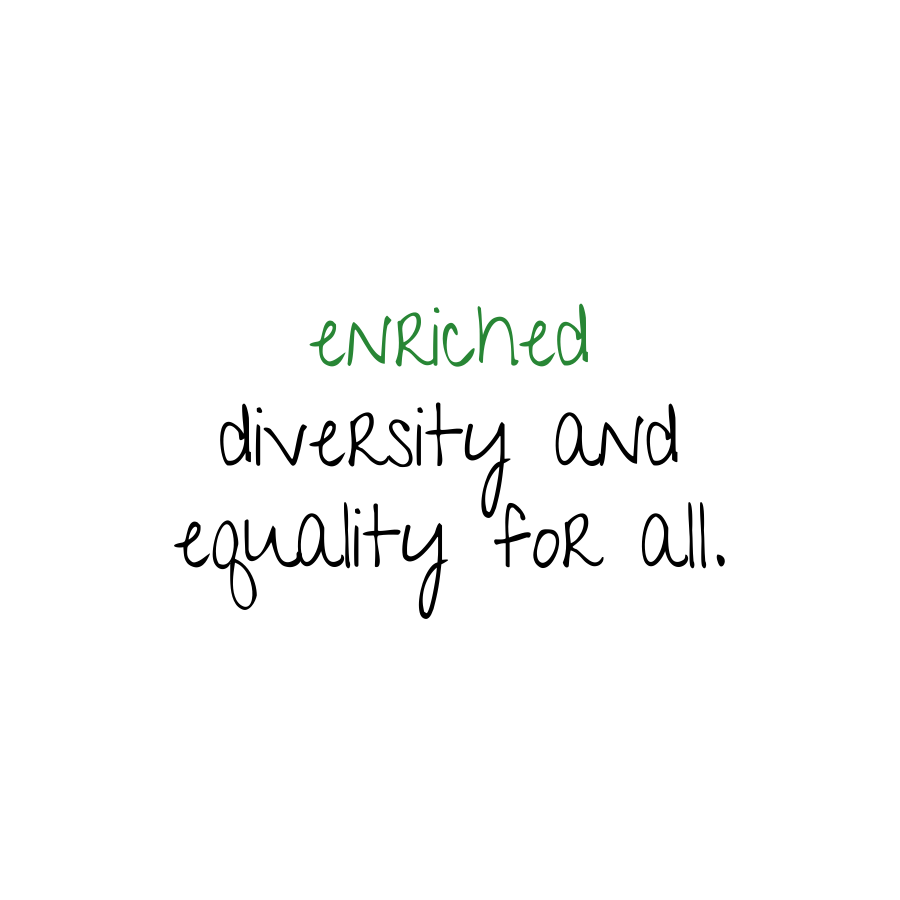 enriched diversity and equality for all