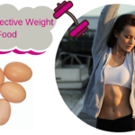 Egg: The Best Weight Loss Food