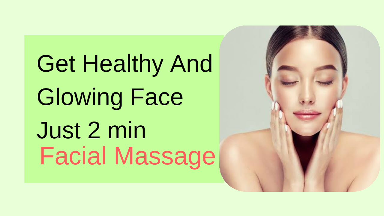 Why You Should Do 2 min Facial Massage Daily