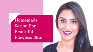 Homemade DIY Serums for Glowing And Flawless skin