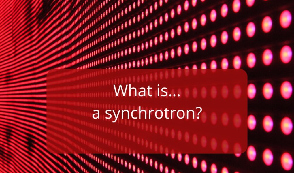 The Diffracted Word | Technology What is a Syncrhotron