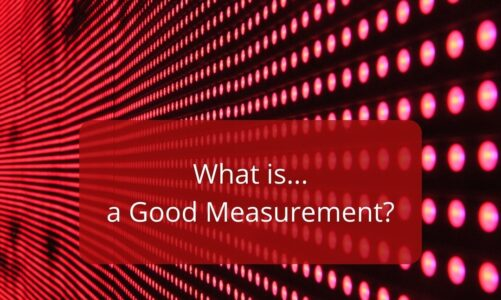What is a Good Measurement?