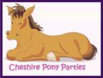 Cheshire Pony Parties