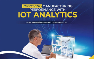 Ebook: Improving manufacturing Performance with IoT analytics by Jim Brown