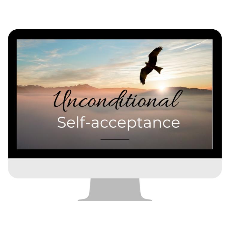 Unconditional self-acceptance course