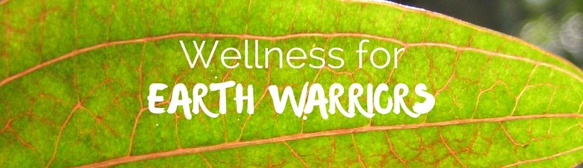 Wellness for Earth Warriors