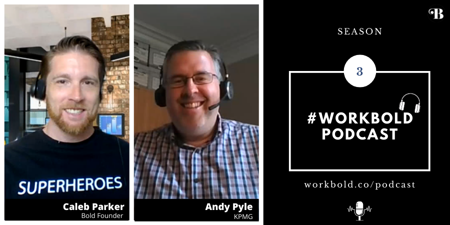 Andy Pyle #WorkBold Podcast