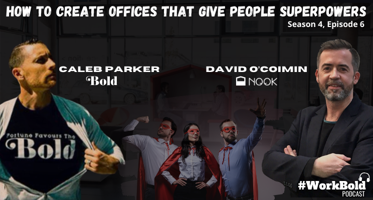 How to create offices that give people superpowers 2