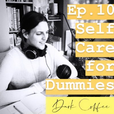 10. Self Care for Dummies