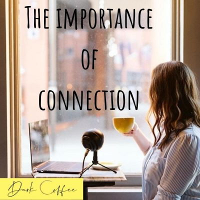 26. The Importance of Connection