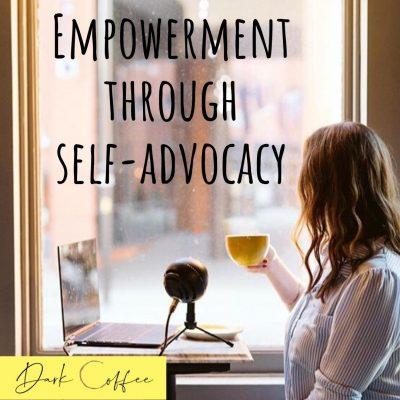 29. Empowerment through Self-Advocacy