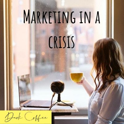 44. Marketing in a Crisis